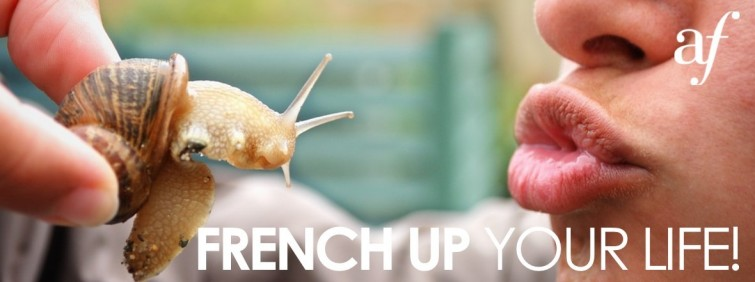 French up your life